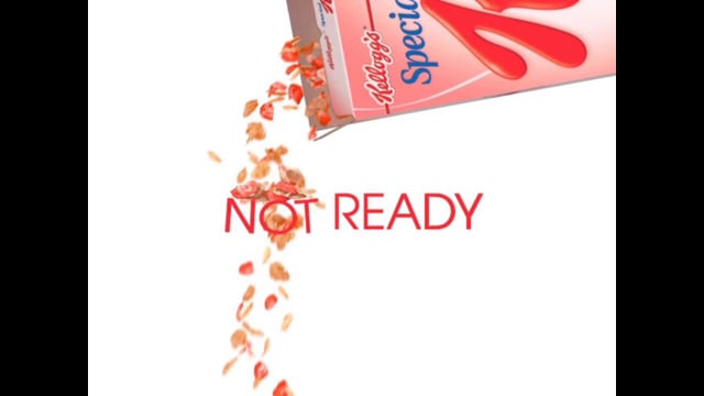 Special K Not Ready