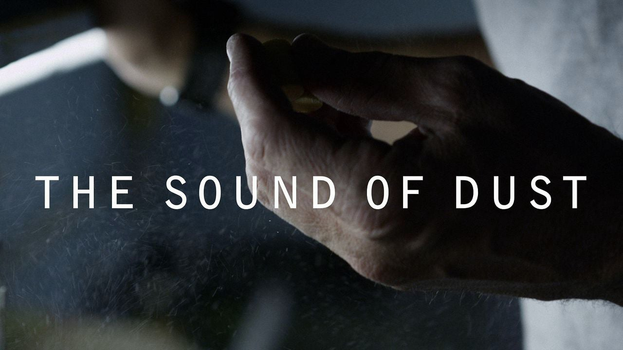 The Sound of Dust