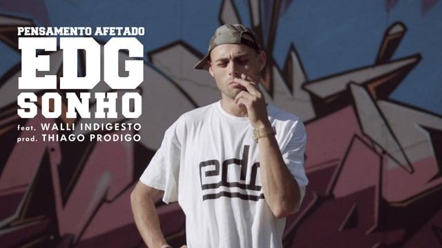 Sonho, [EDG] - MUSIC VIDEO