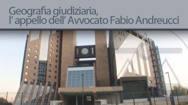 Geografia giudiziaria, l' appello dell' avvocato Fabio Andreucci - 15/10/2012