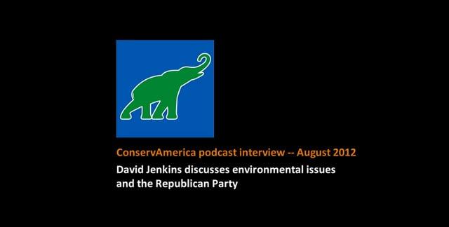 ConservAmerica podcast -- August 2012