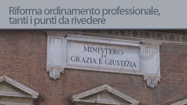 Riforma dell' ordinamento professionale, tanti i punti da rivedere - 14/11/2012