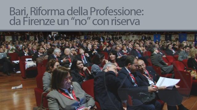Bari, Riforma della Professione: da Firenze un