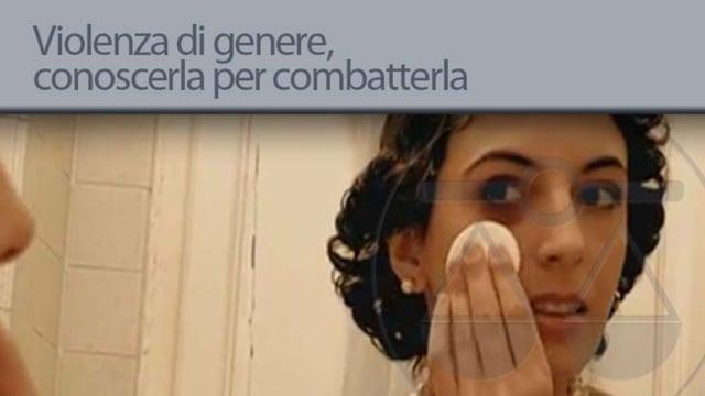 Violenza di genere, conoscerla per combatterla - 10/12/2012