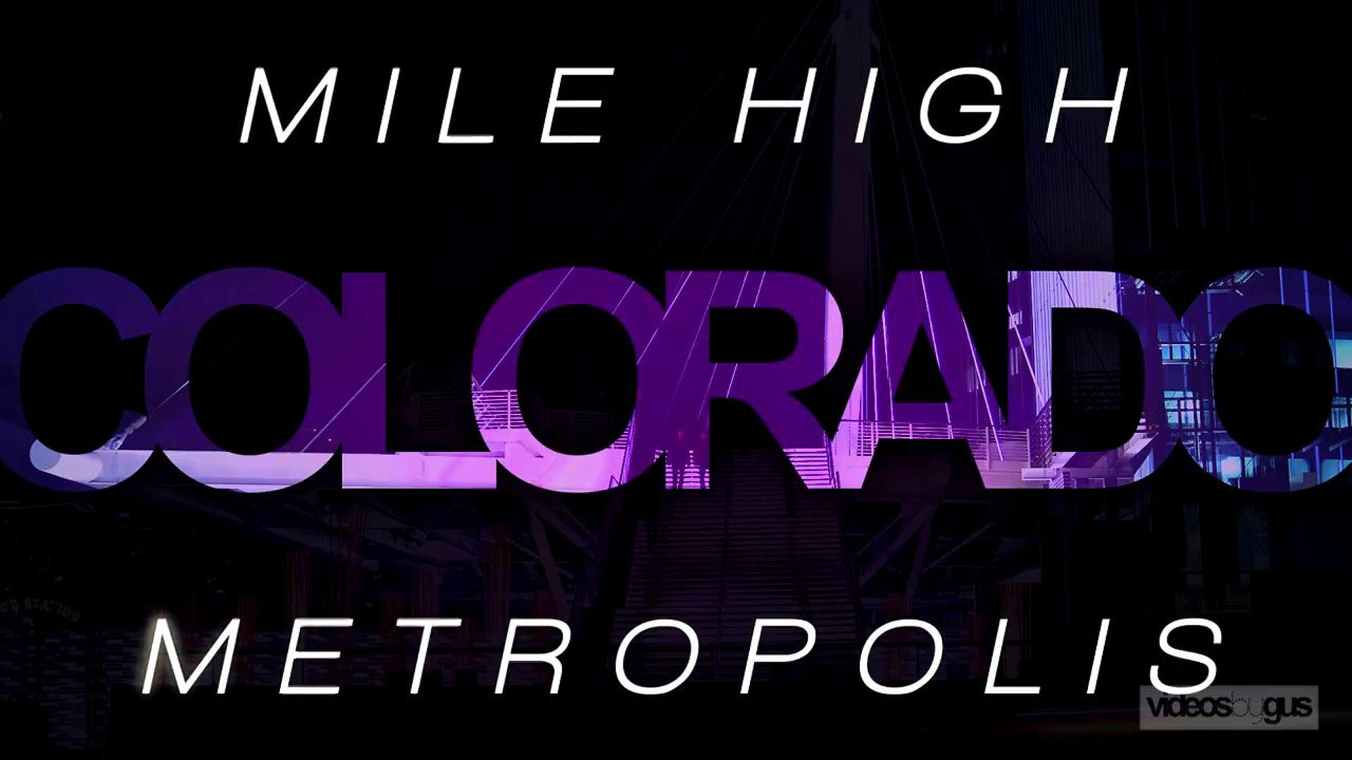 MILE HIGH METROPOLIS /// Denver Timelapse Debut Reel