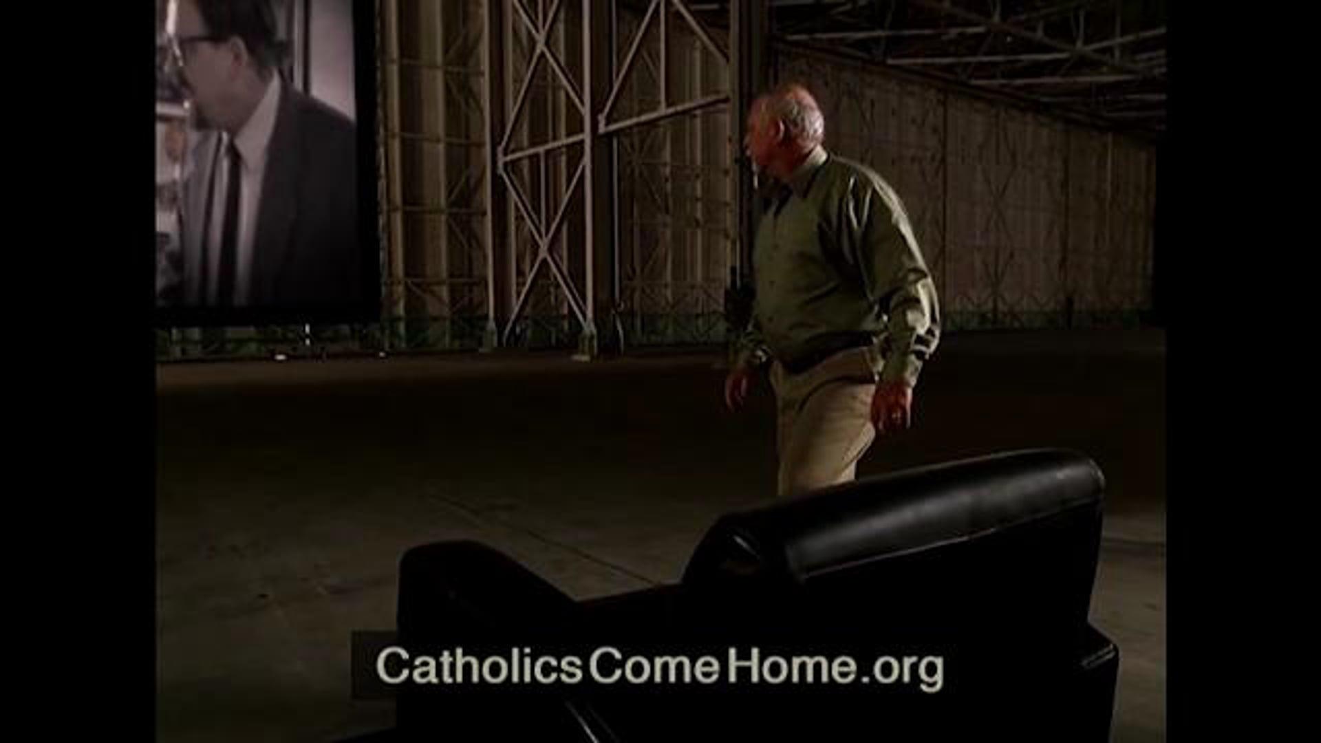 Tom Peterson – Catholics Come Home