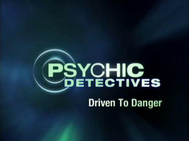 "TruTV- Psychic Detectives ""Driven"""