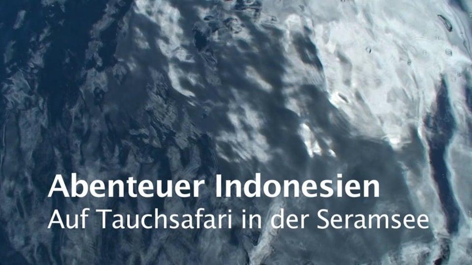 Seramsee Exploration 2012
