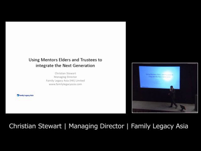 Christian Stewart, Family Legacy Asia on using mentors and elders to support and integrate the next generation