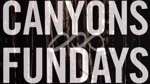 Canyons Fundays Episode 1