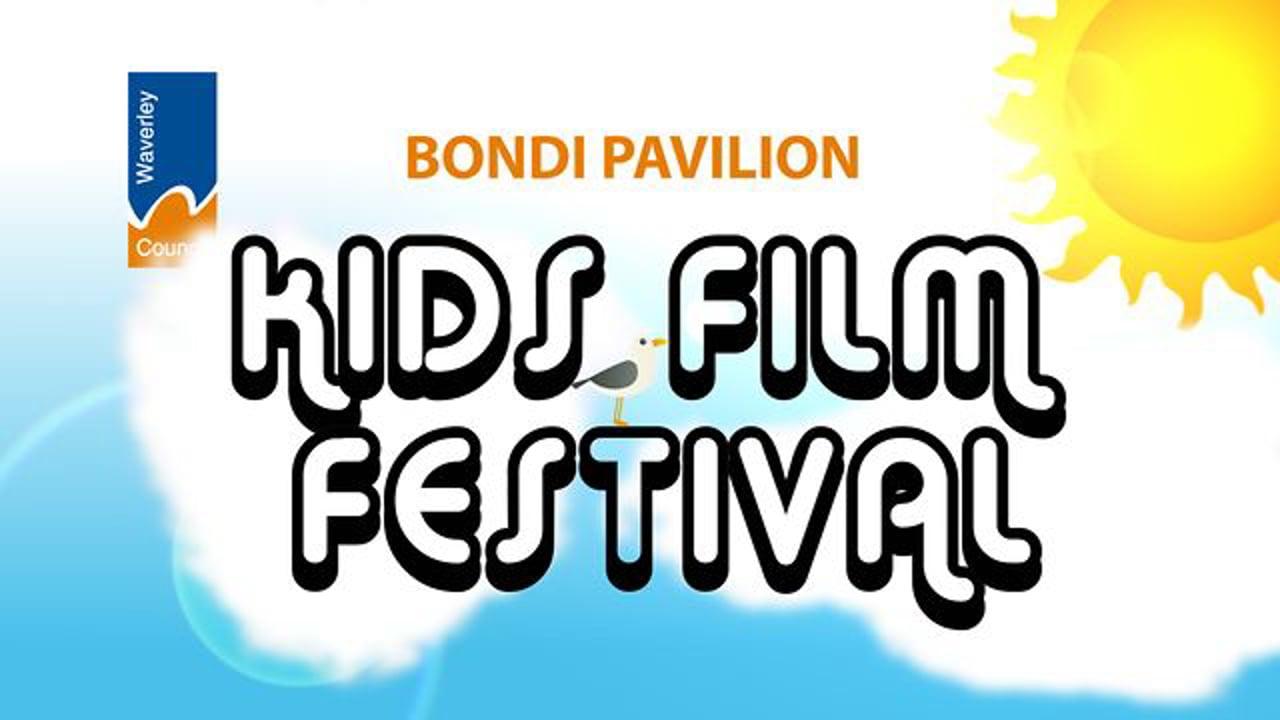 Bondi Pavilion Kids Film Festival - Intro