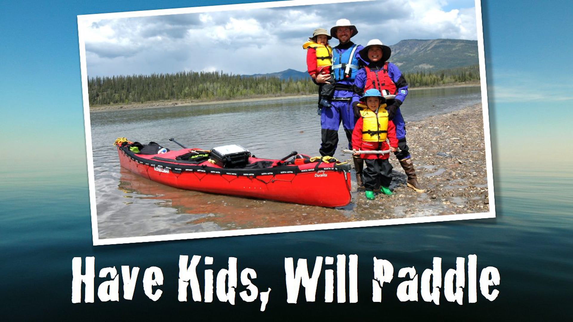 Have Kids, Will Paddle