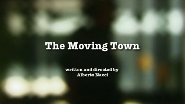 THE MOVING TOWN