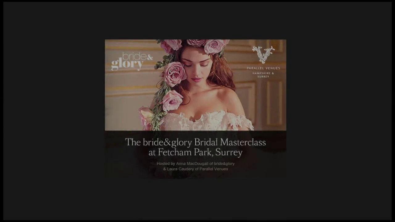 Propose PR attend the bride&glory bridal masterclass at Fetcham Park