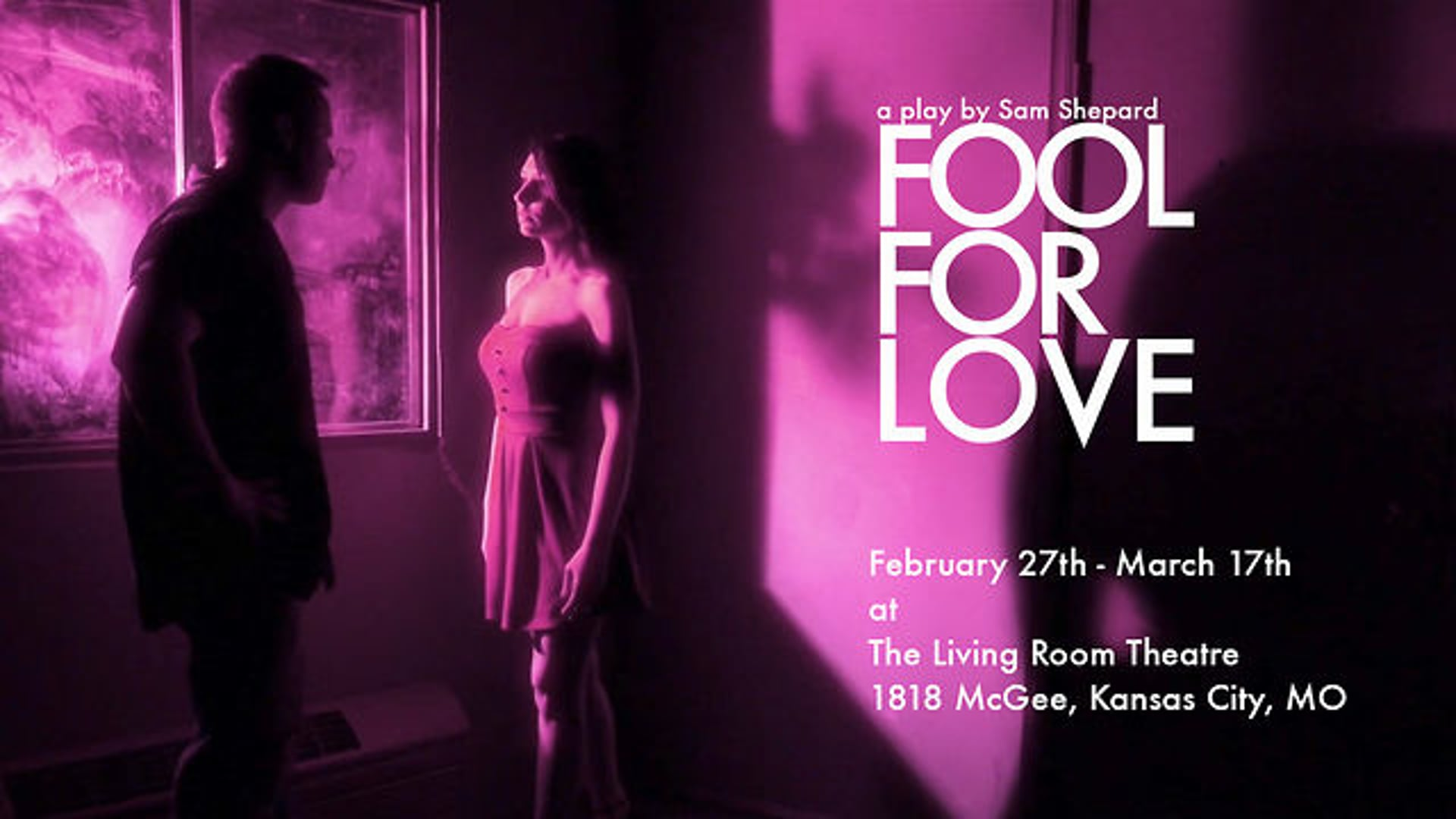 Fool For Love at The Living Room Theatre