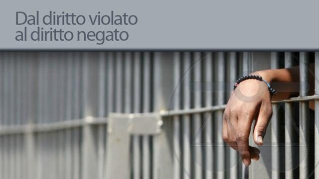 Dall'affaire Sulejmanovic all'affaire Torregiani : dal diritto violato al diritto negato - 27/2/2013
