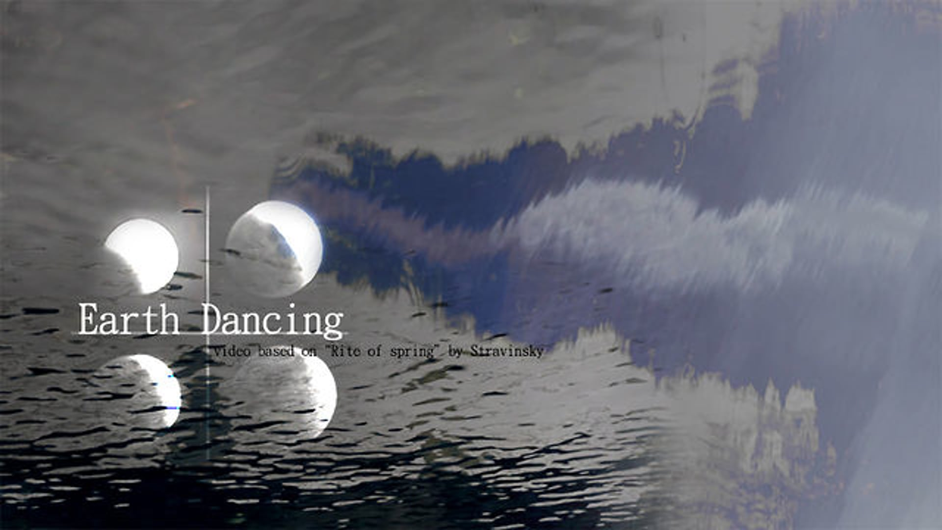 Earth Dancing | part: reflection phase