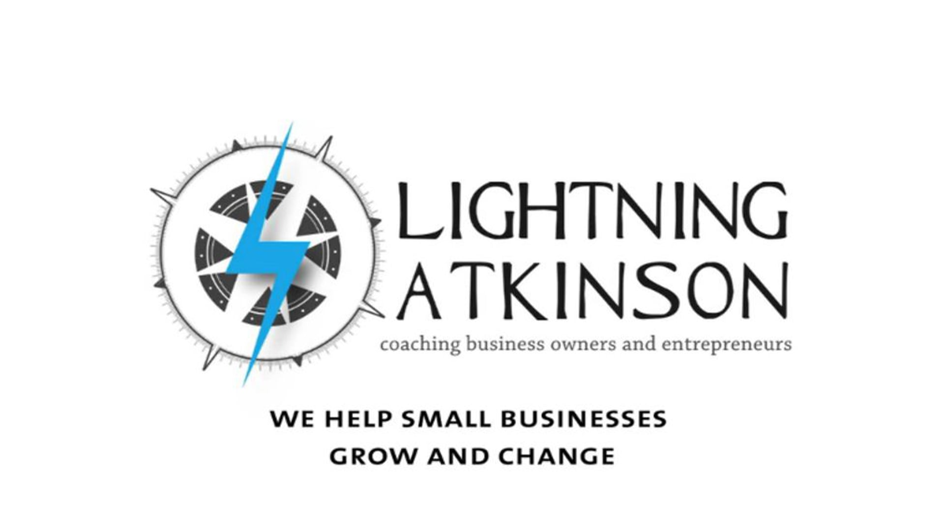 Lightning Atkinson: Helping Small Businesses Grow and Change