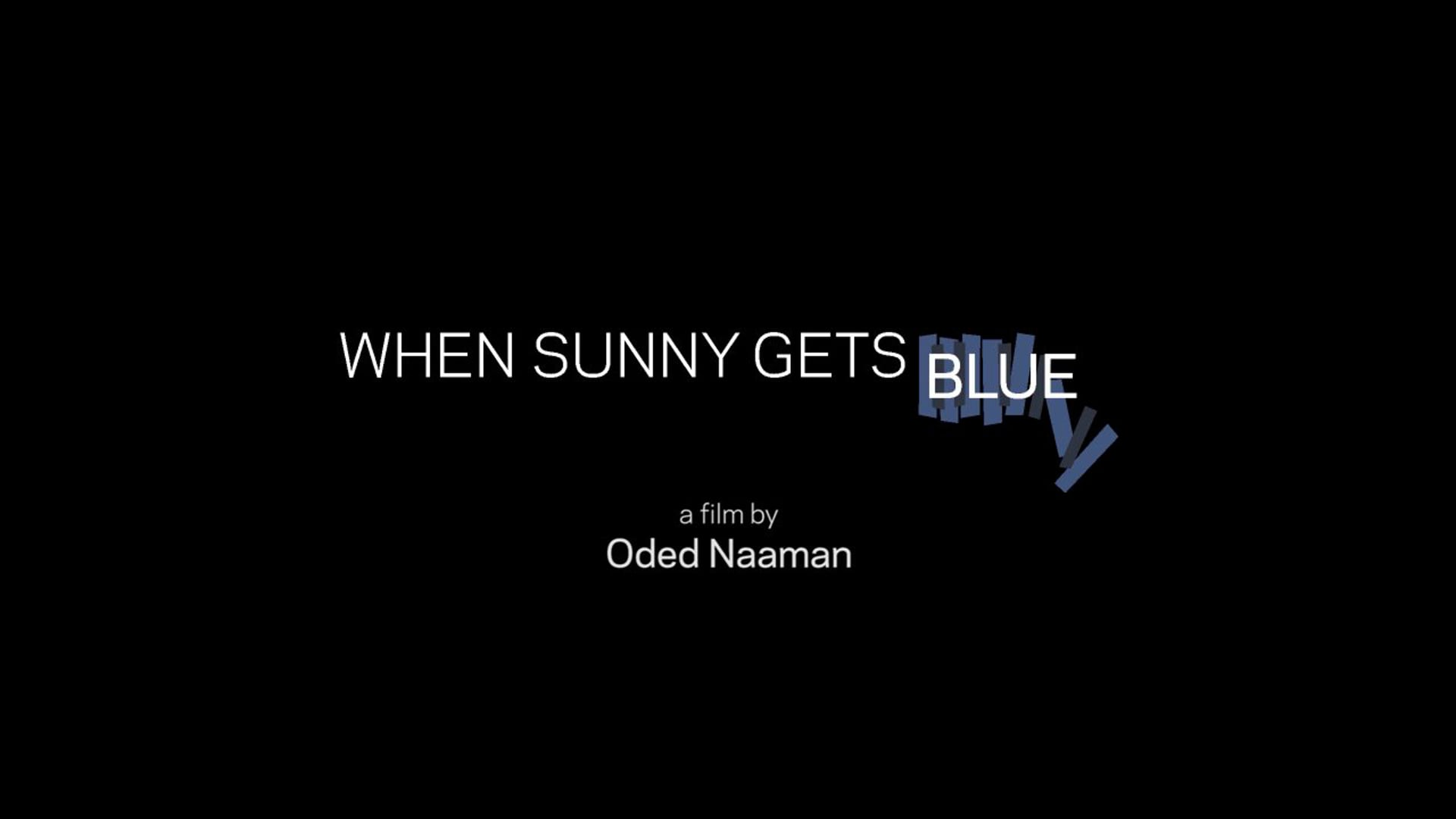 When Sunny Gets Blue - Trailer