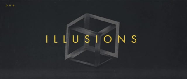 Illusions (Part One)