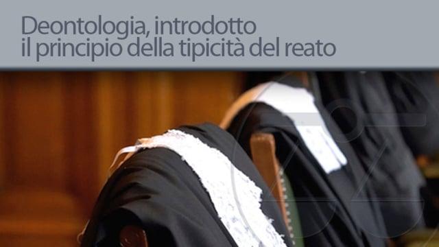 Deontologia, introdotto il principio della tipicità del reato - 11/4/2013