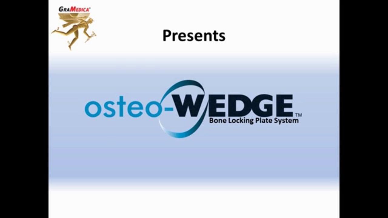 Why osteo-WEDGE?