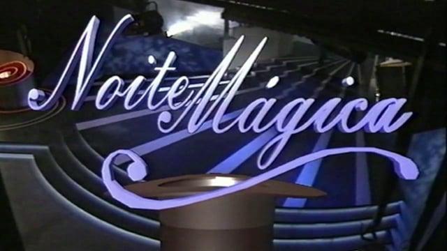 Noite Mágica | RTP1 | 1994