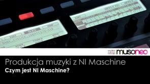Czym jest Maschine