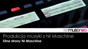 Silne strony NI Maschine