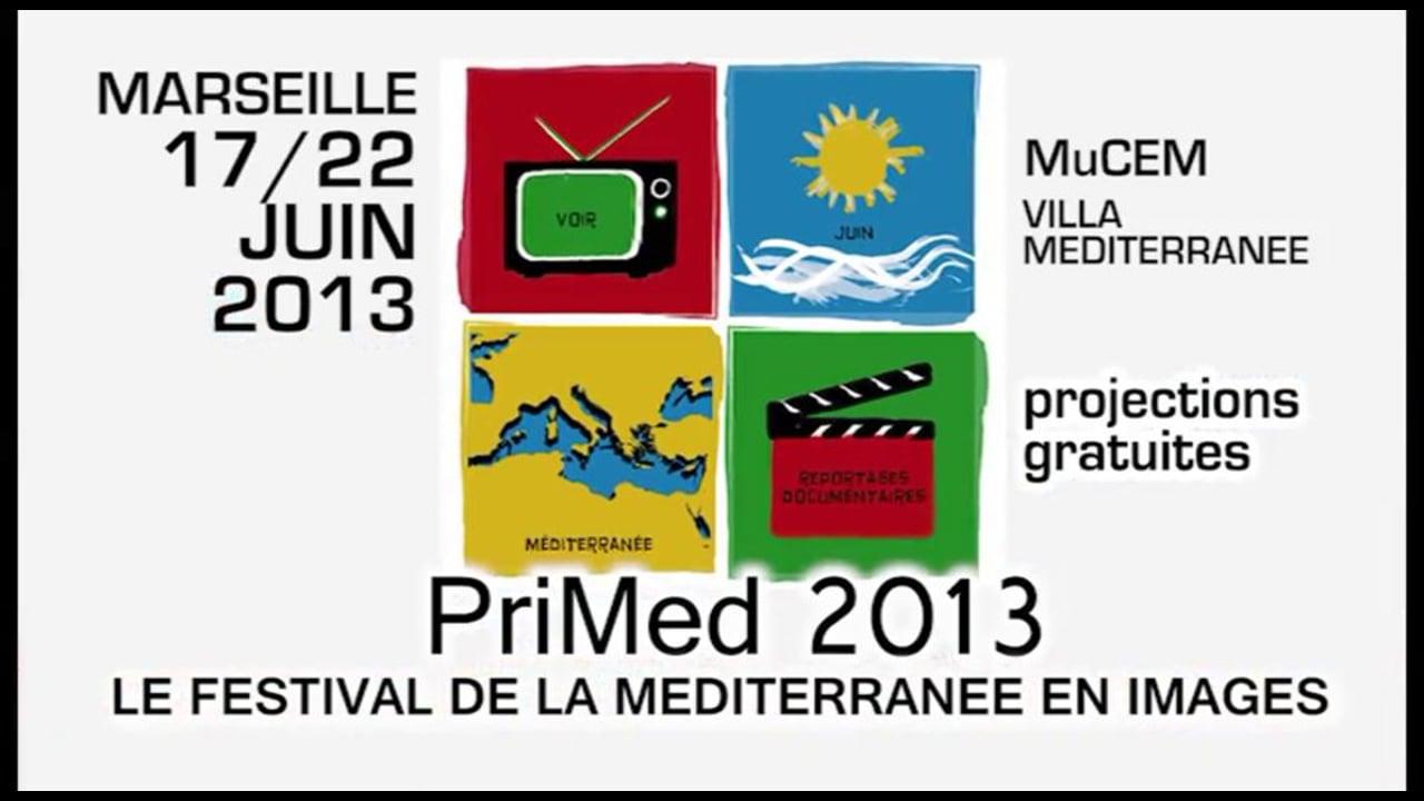 La bande annonce du PriMed 2013