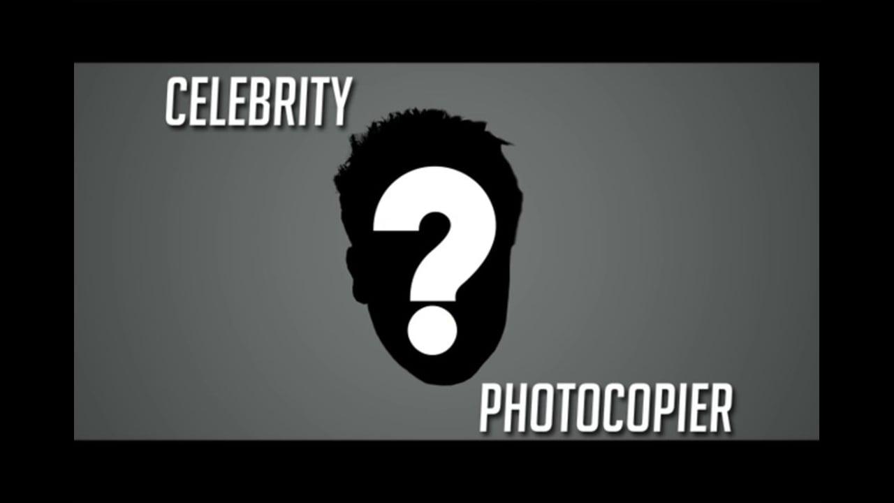 Celebrity Photocopier