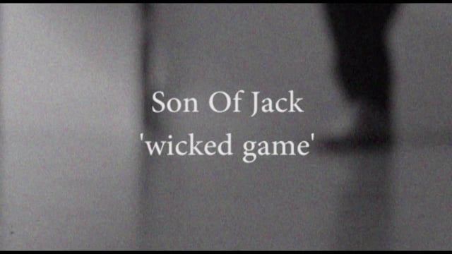 Wicked Game by Son Of Jack