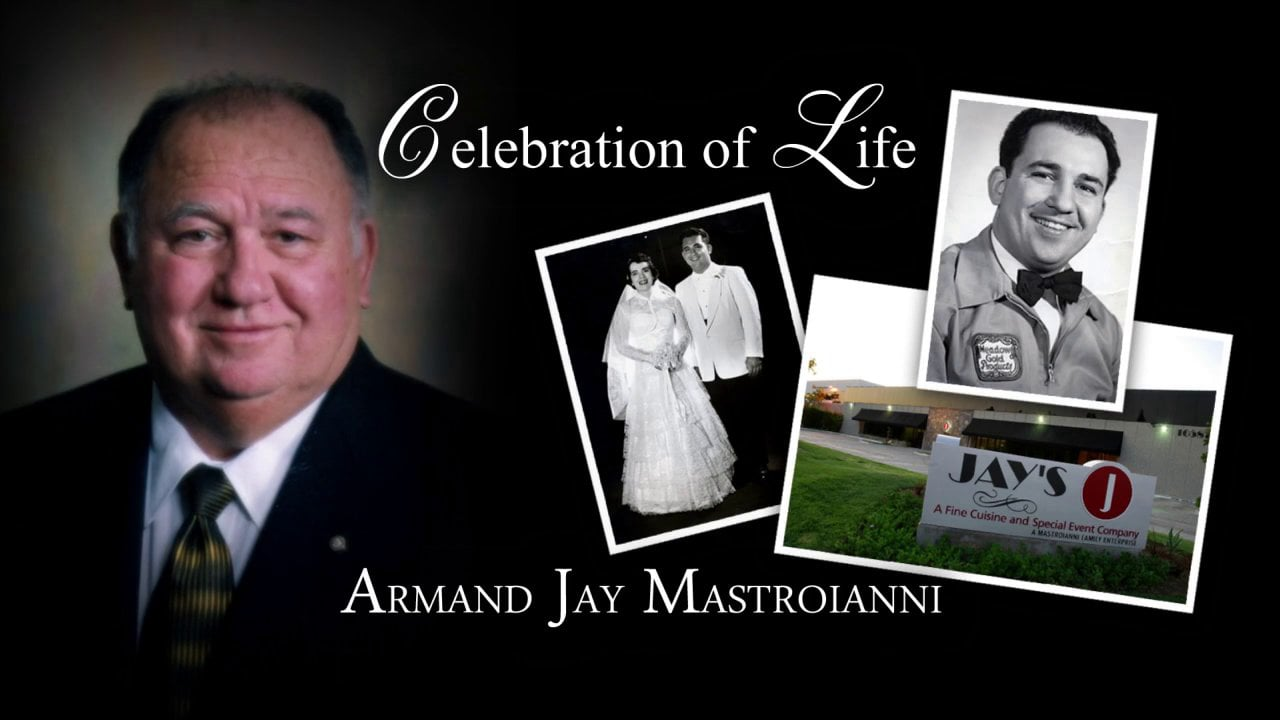 Armand Jay Mastroianni - Memories by the Employees of Jay's Catering