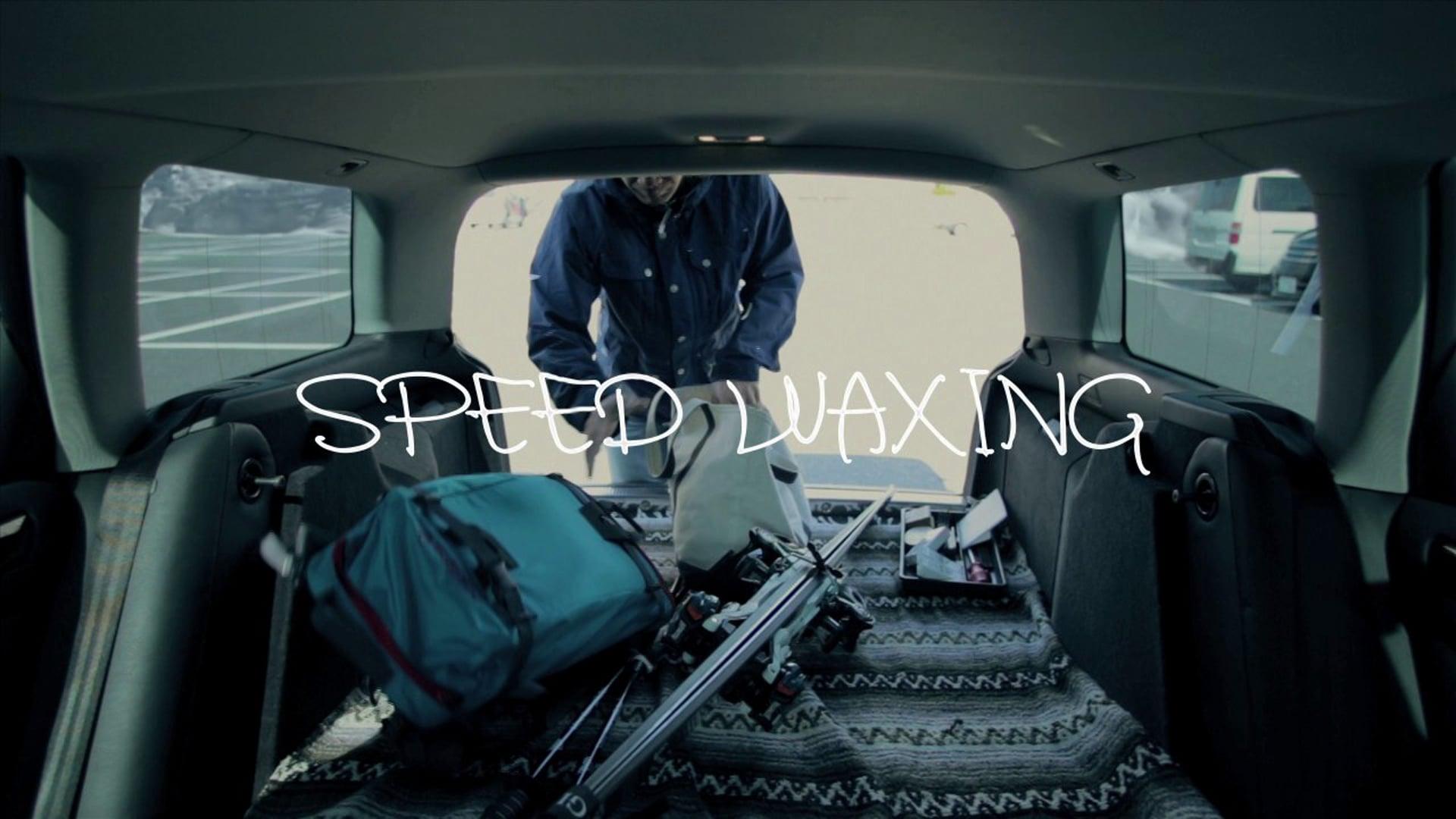 【HIKE】SPEED WAXING