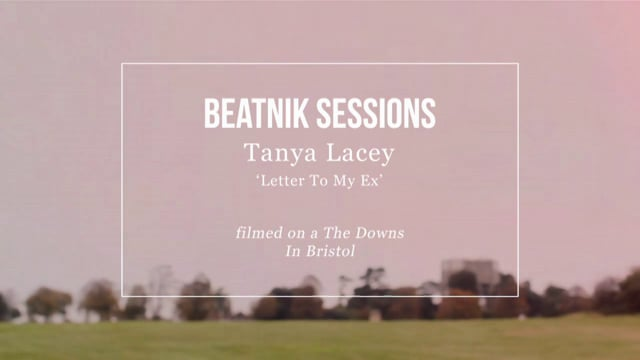 """Beatnik Sessions - Tanya Lacey """"Letter To My Ex"""""""