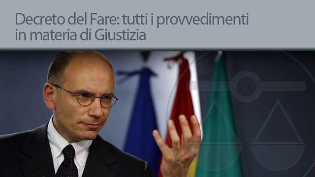 Decreto del Fare: tutti i provvedimenti in materia di Giustizia - 17/6/2013