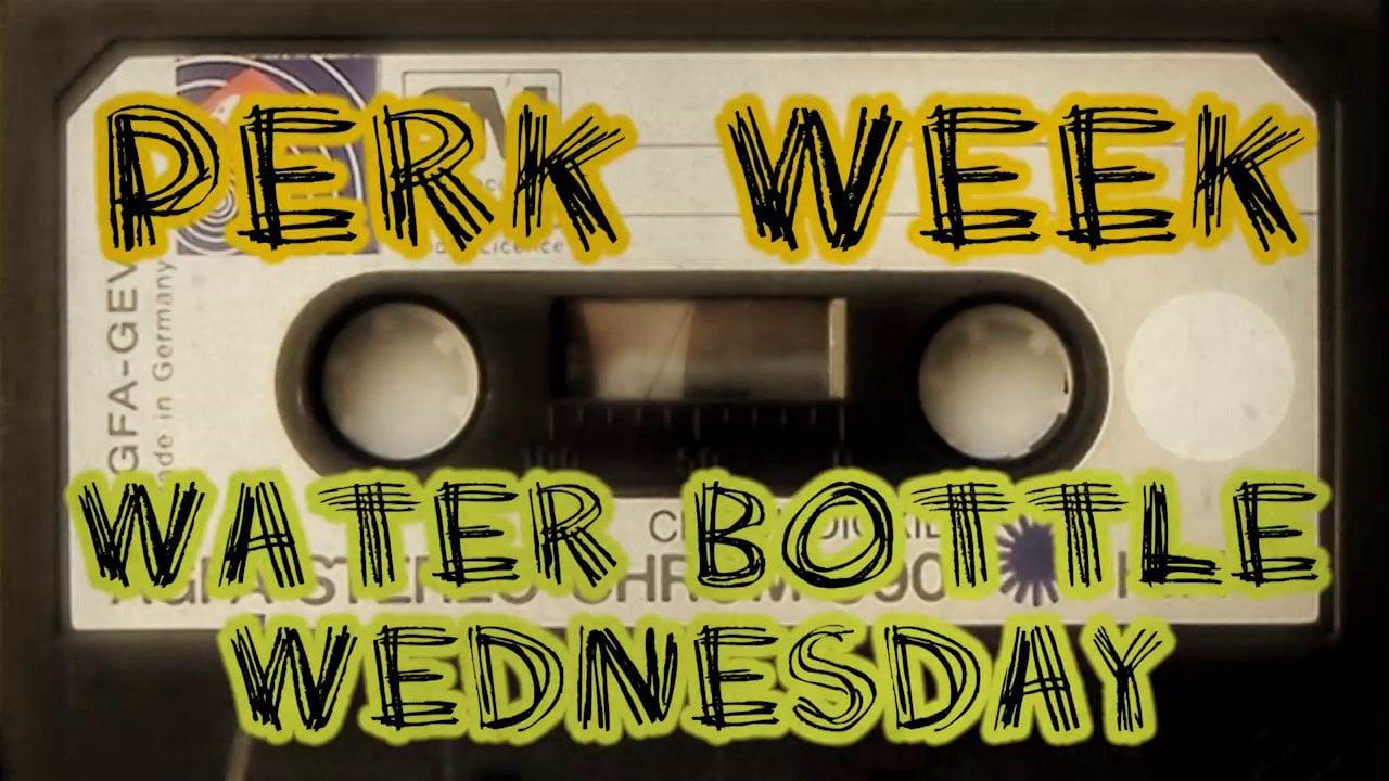 Apocalypse Rock Perk Week - Water Bottle Wednesday