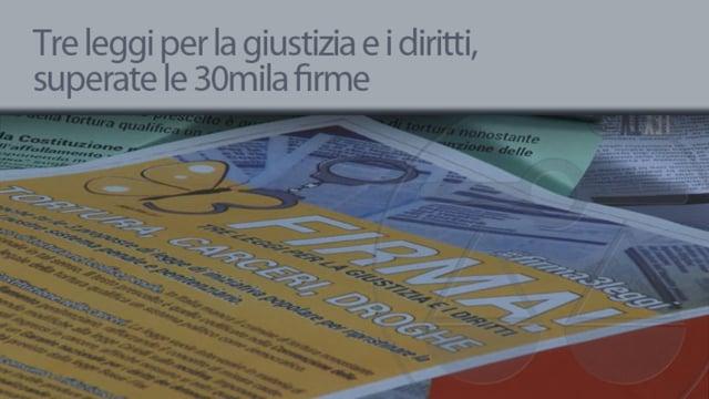 Tre leggi per la giustizia e i diritti, superate le 30mila firme - 27/6/2013