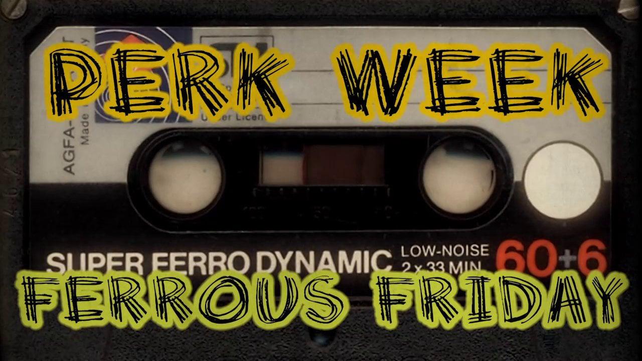 Apocalypse Rock Perk Week - Ferrous Friday