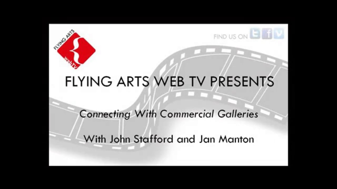 John Stafford and Jan Manton - Connecting with Commercial Galleries