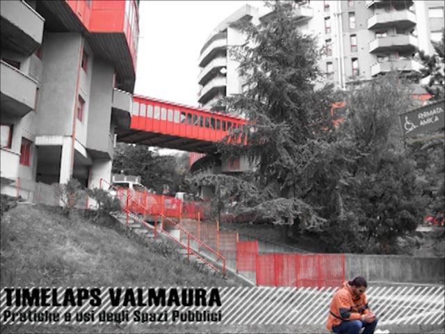 TIMELAPS VALMAURA _ Pratiche e usi degli spazi pubblici