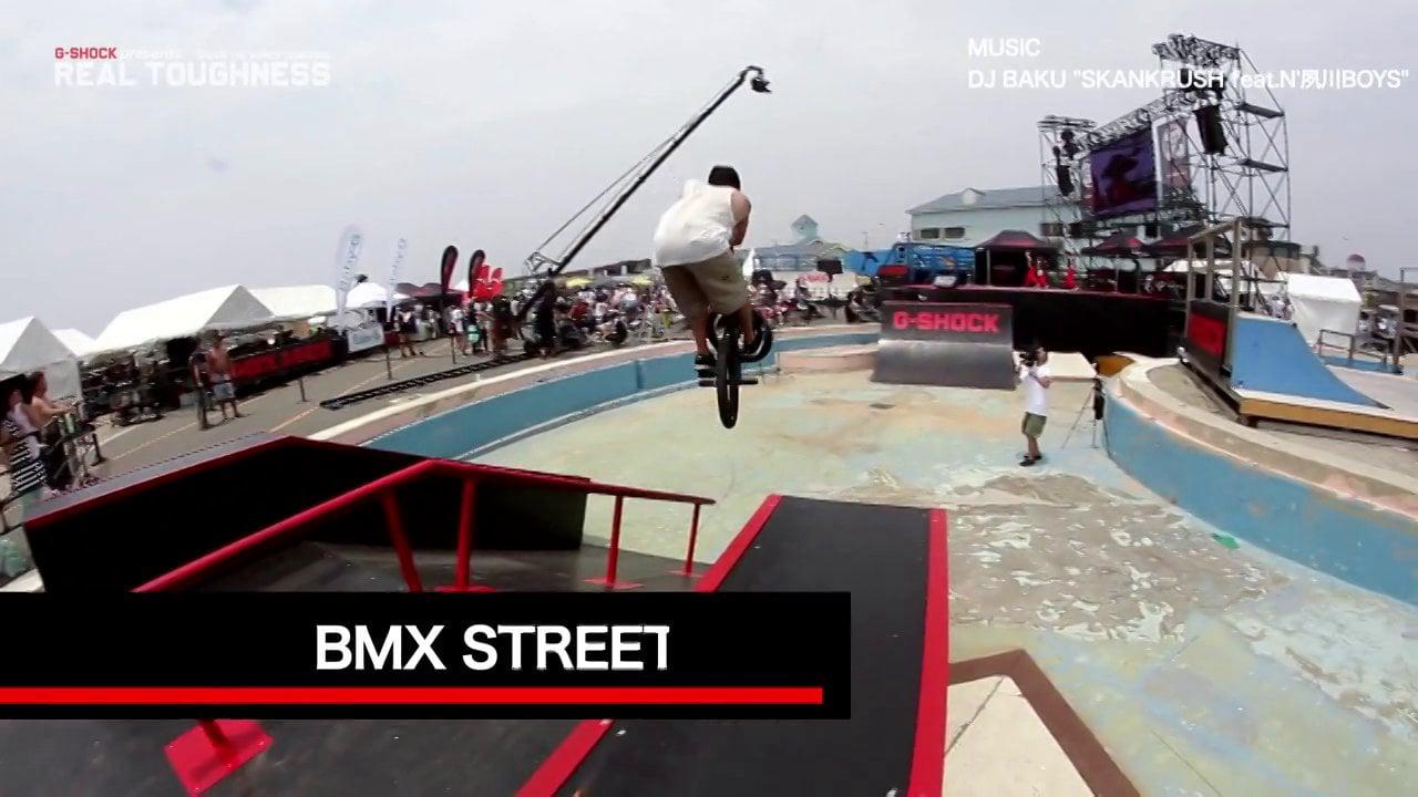 G-SHOCK REAL TOUGHNESS 2013 SHONAN BMX STREET