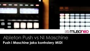 Push i Maschine jako kontrolery MIDI