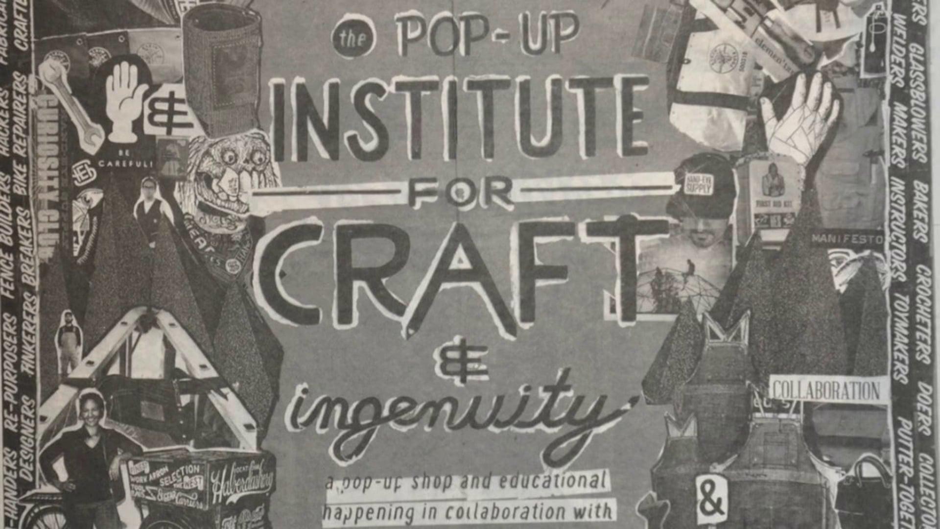 Hand-Eye Supply Pop-Up Institute for Craft & Ingenuity