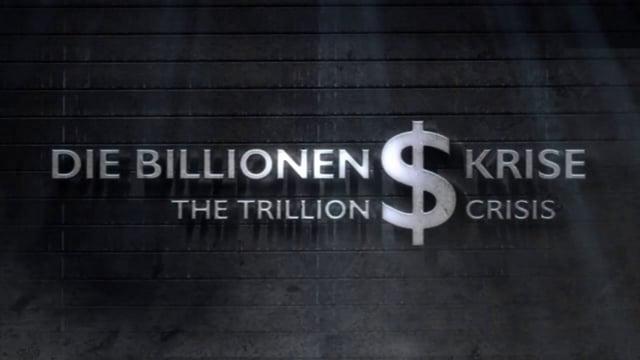 The Trillion Dollar Crisis