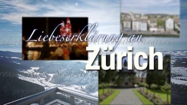 Zurich – A Declaration of Love