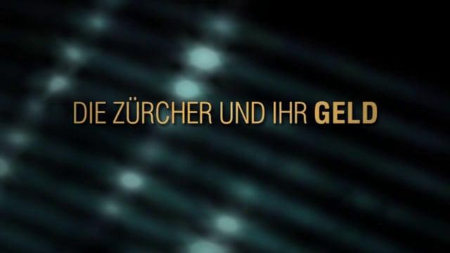 Zurich People and Their Money