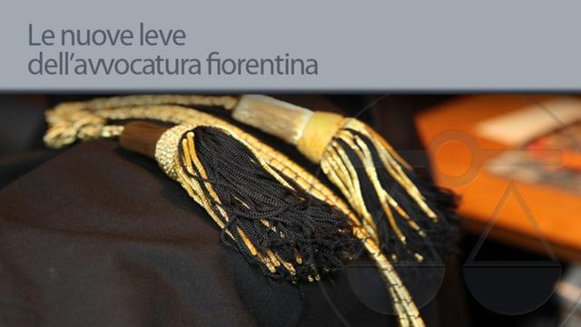 Le nuove leve dell'avvocatura fiorentina - 5/9/2013