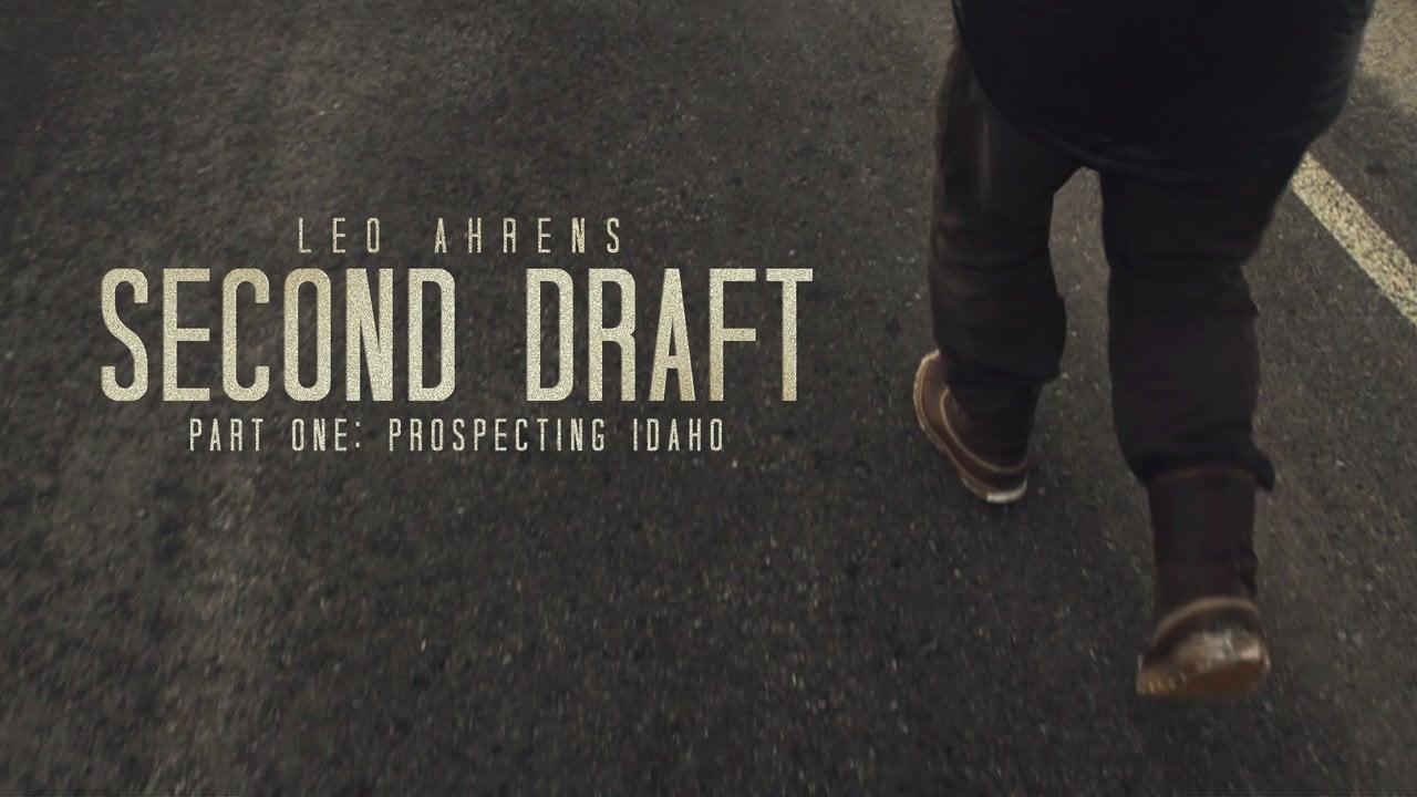 Leo Ahrens : SECOND DRAFT : Prospecting Idaho