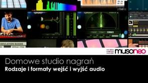 Rodzaje i formaty wejść/wyjść audio